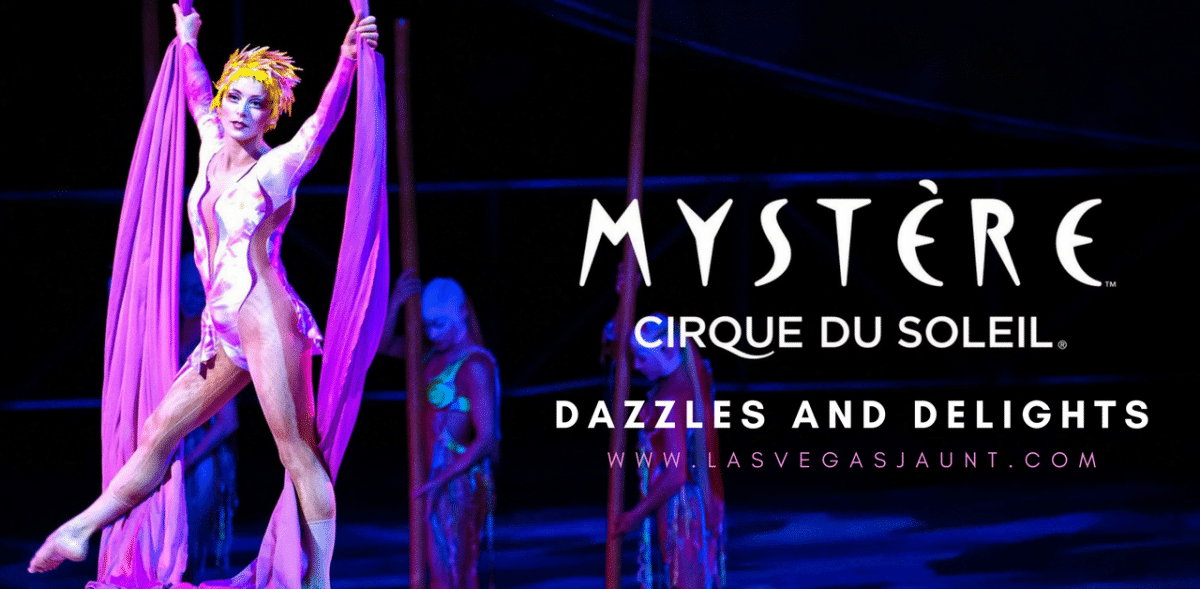 Mystere by Cirque Du Soleil Review