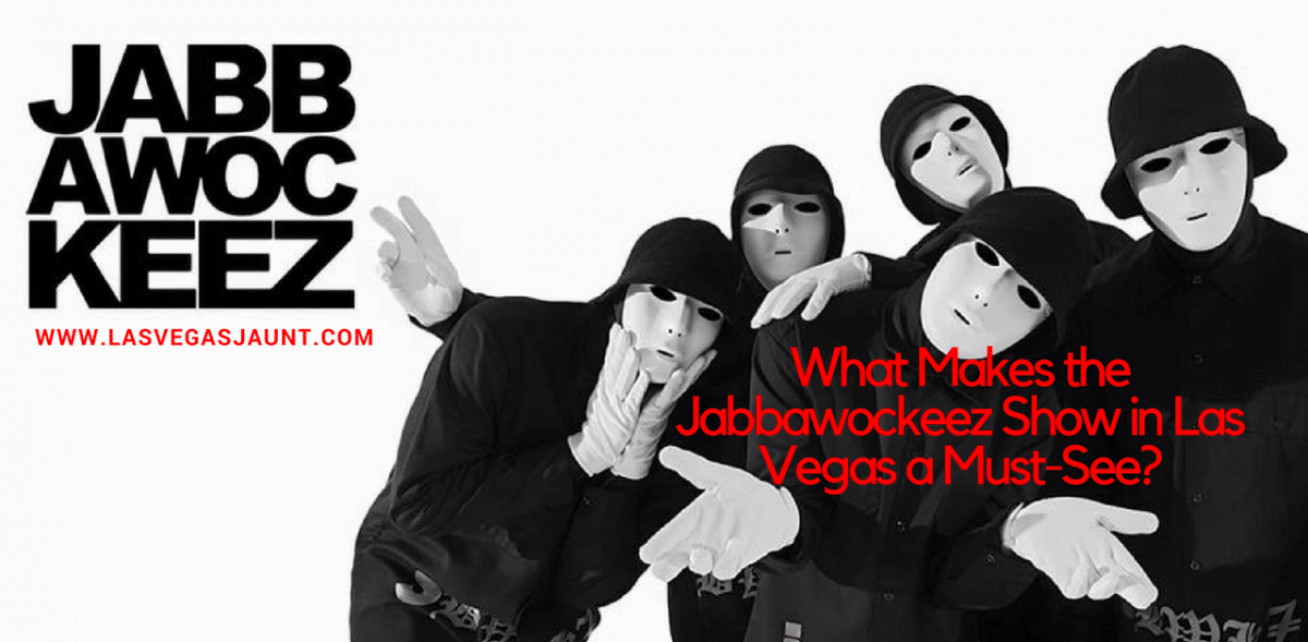 Jabbawockeez Show Las Vegas Discount
