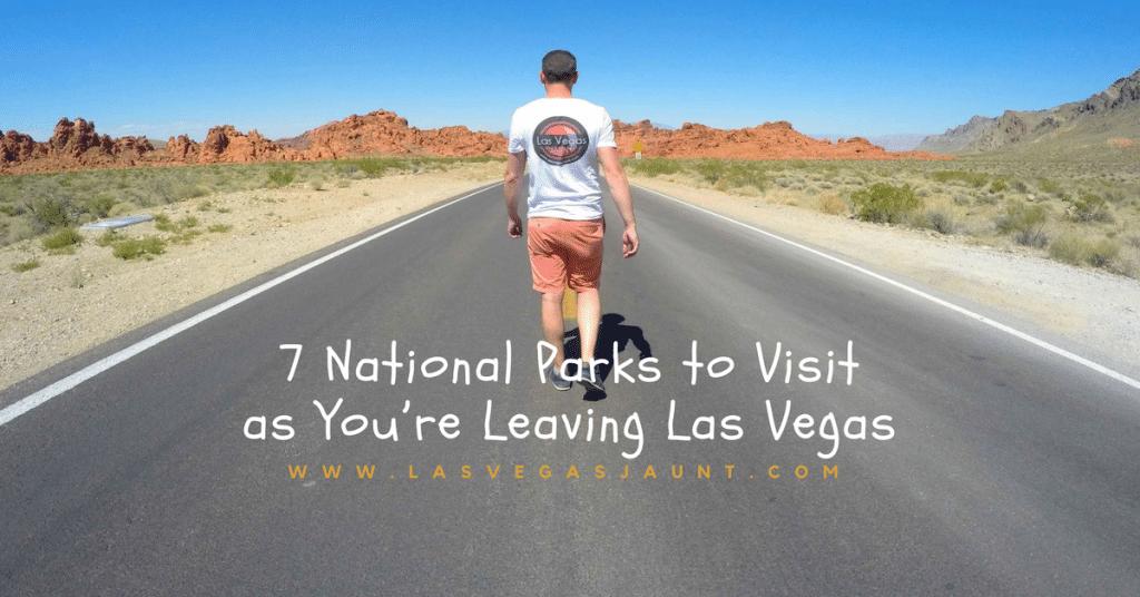 National Parks Visit From Las Vegas