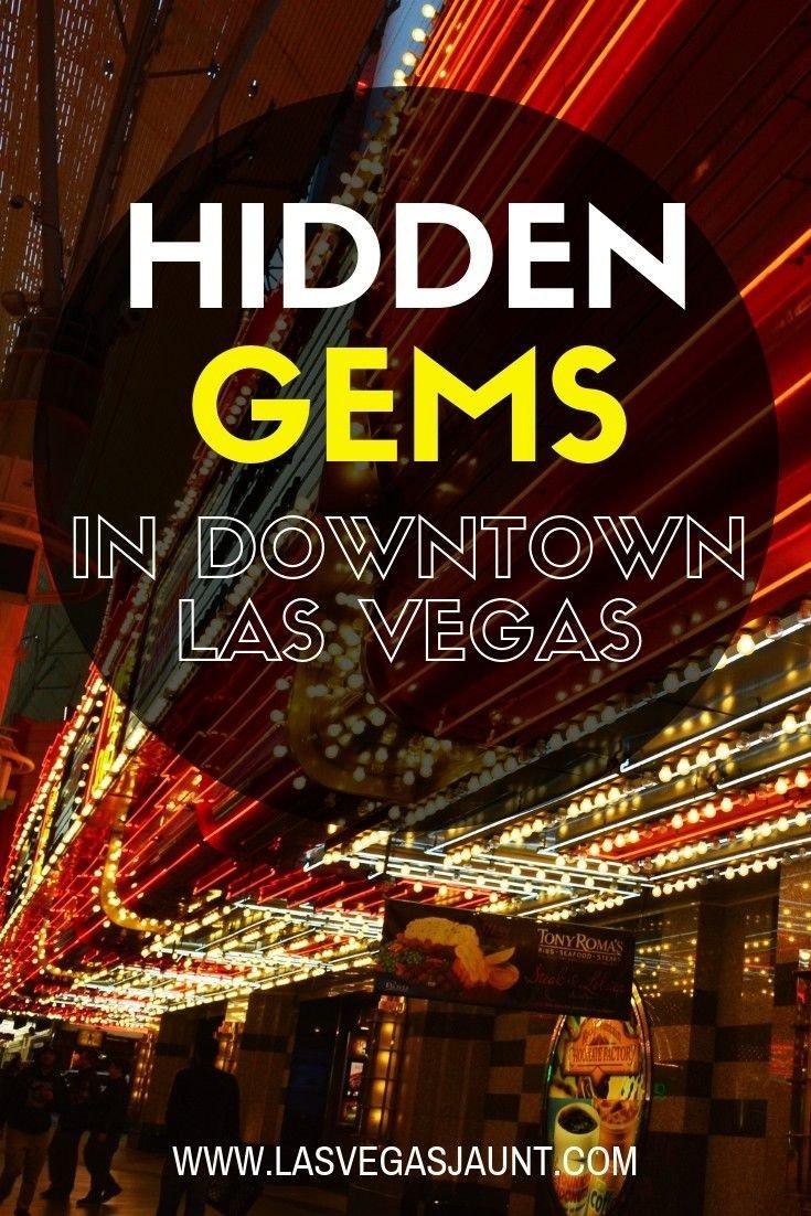 Hidden Gems in Downtown Las Vegas