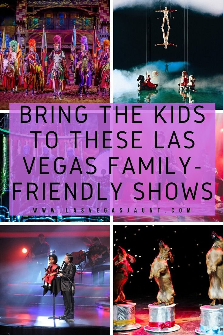 Bring the Kids to These Las Vegas Family-Friendly Shows