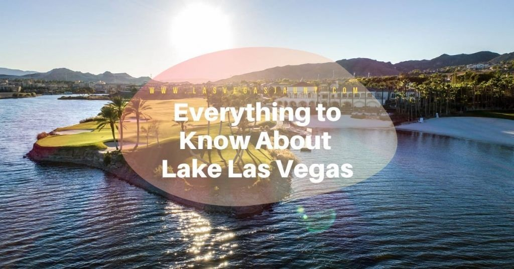 Everything to Know About Lake Las Vegas