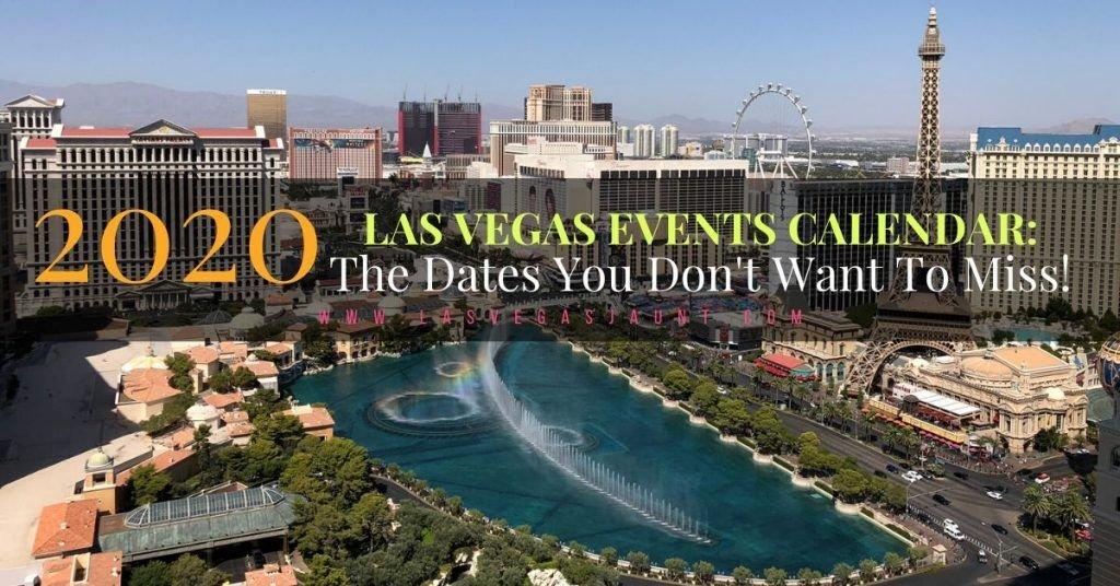 2020's Las Vegas Events Calendar
