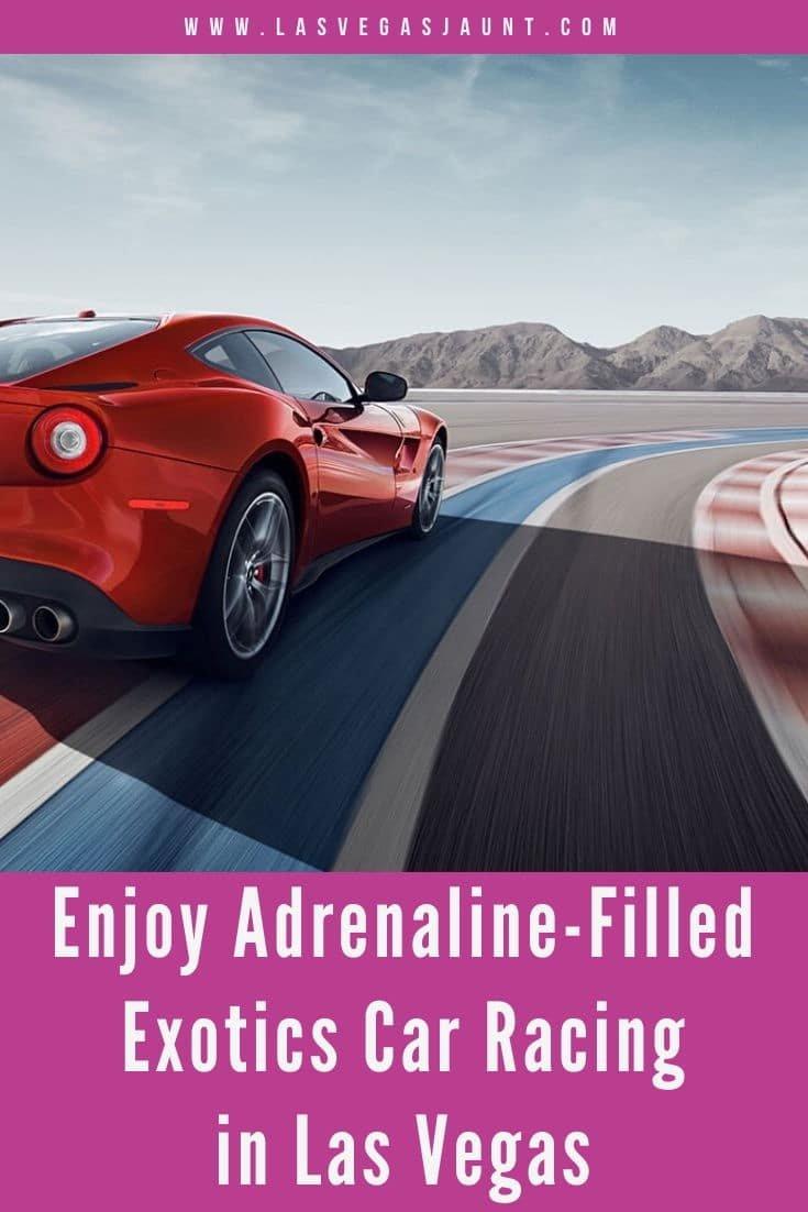 Enjoy Adrenaline-Filled Exotics Car Racing in Las Vegas
