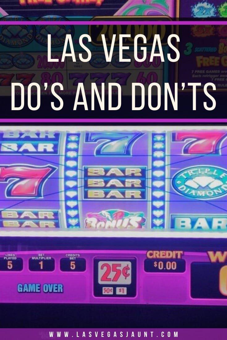 Las Vegas Do's and Don'ts