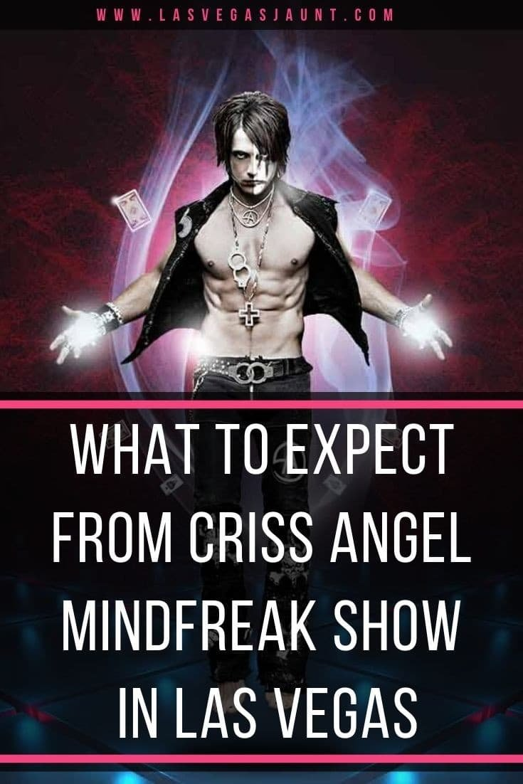 What to Expect from Criss Angel Mindfreak Live! Show in Vegas