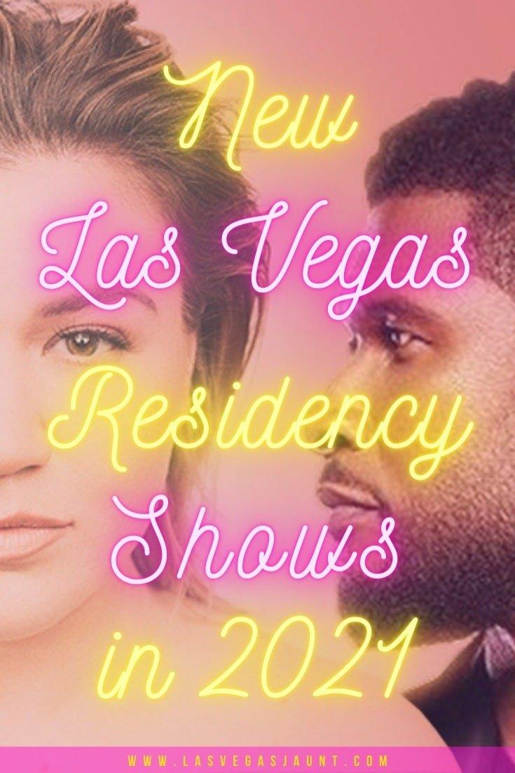 New Las Vegas Residency Shows in 2021