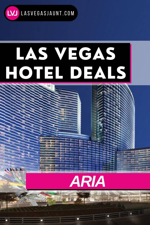 Aria Hotel Las Vegas Deals Promo Codes & Discounts