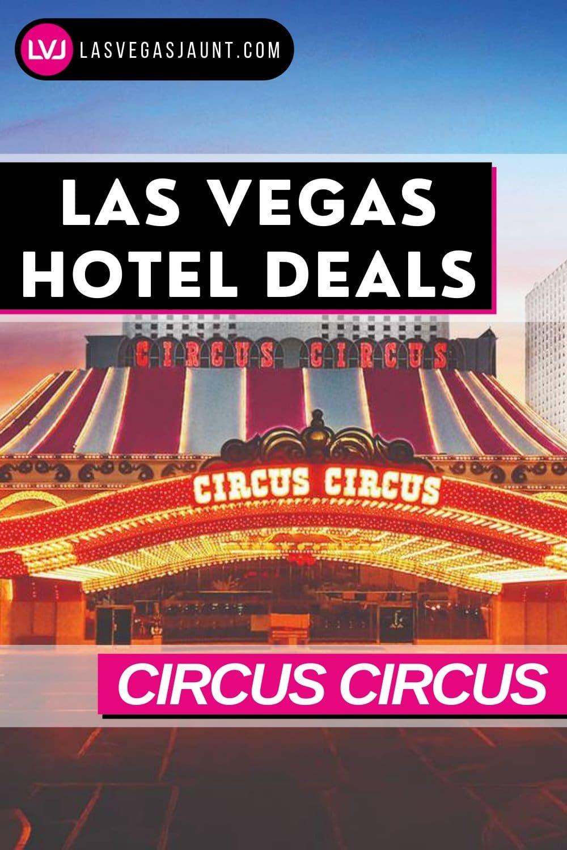 Circus Circus Hotel Las Vegas Deals Promo Codes & Discounts