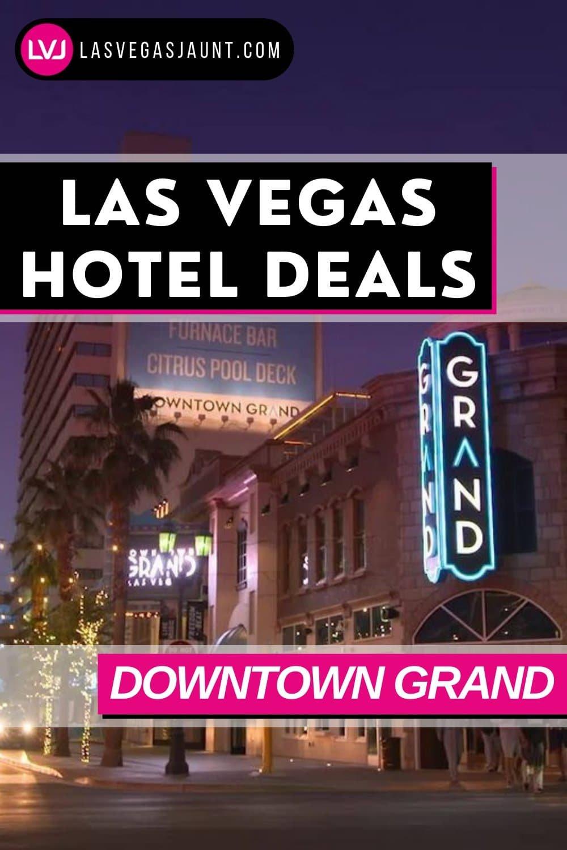 Downtown Grand Hotel Las Vegas Deals Promo Codes & Discounts