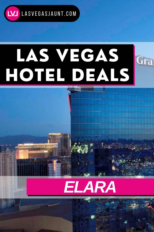 Elara Hotel Las Vegas Deals Promo Codes & Discounts