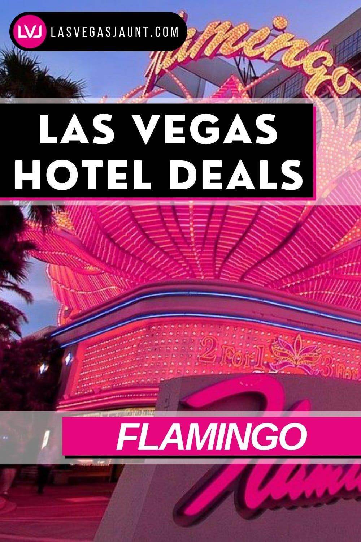 Flamingo Hotel Las Vegas Deals Promo Codes & Discounts