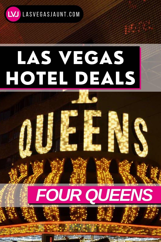 Four Queens Hotel Las Vegas Deals Promo Codes & Discounts