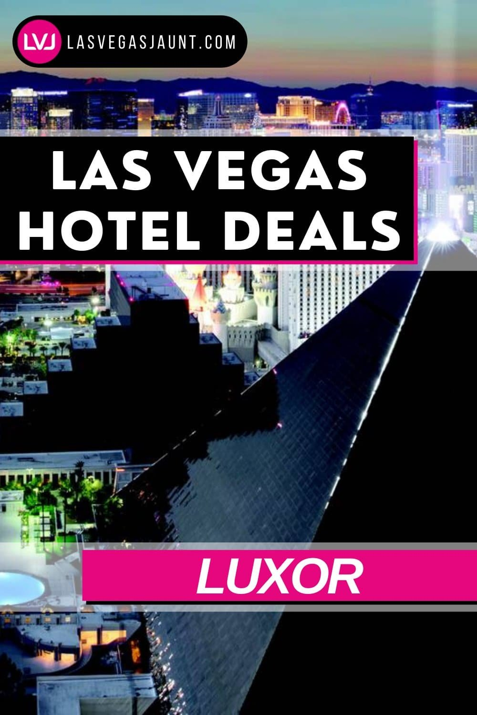 Luxor Hotel Las Vegas Deals Promo Codes & Discounts