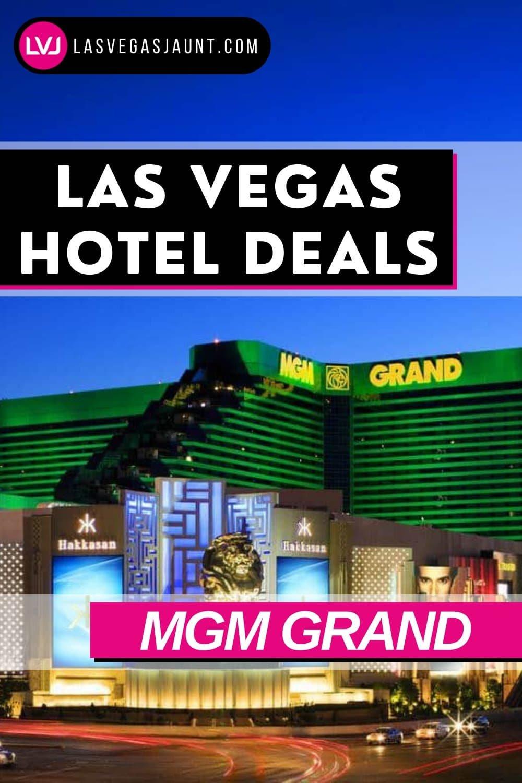 MGM Grand Hotel Las Vegas Deals Promo Codes & Discounts