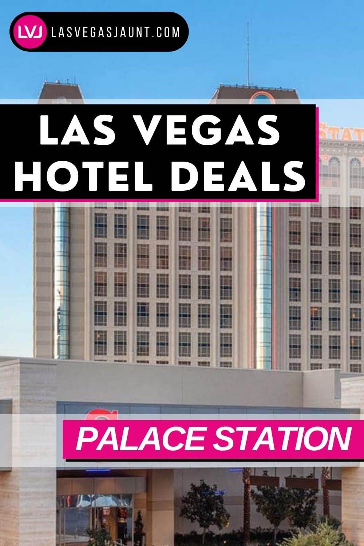 Palace Station Hotel Las Vegas Deals Promo Codes & Discounts