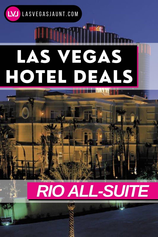 Rio All-Suite Hotel Las Vegas Deals Promo Codes & Discounts