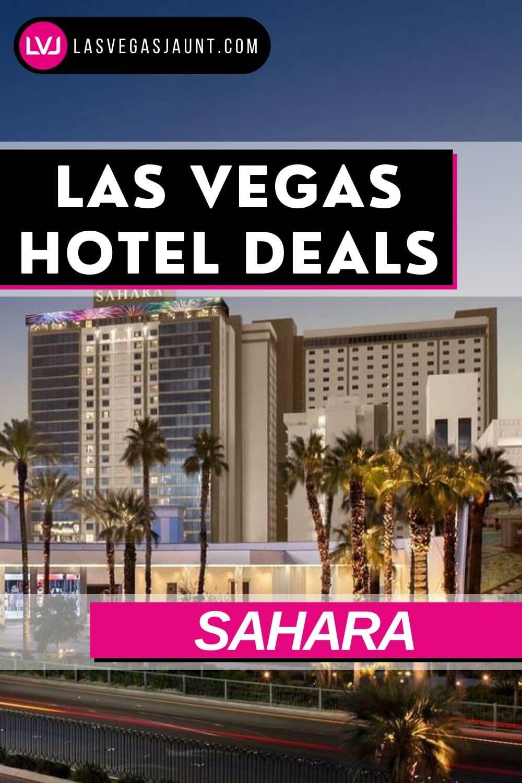 Sahara Hotel Las Vegas Deals Promo Codes & Discounts