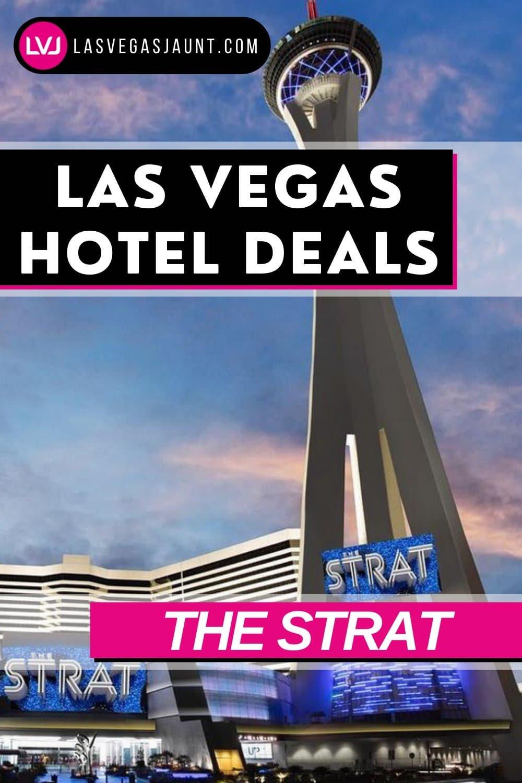 The Strat Hotel Las Vegas Deals Promo Codes & Discounts