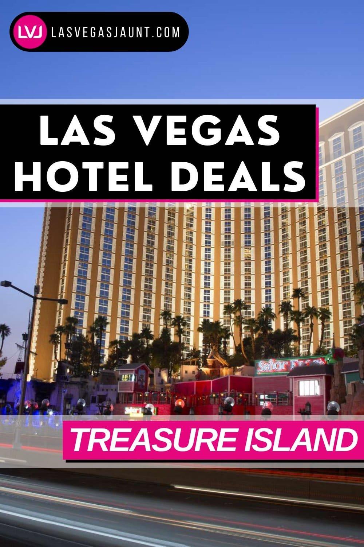 Treasure Island Hotel Las Vegas Deals Promo Codes & Discounts