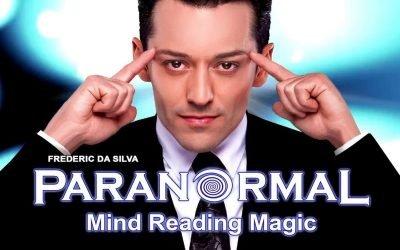 Frederic Da Silva Paranormal Mind Reading Magic Discount Tickets
